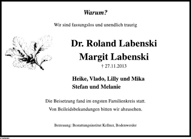Traueranzeige für Dr. Roland Margit Labenski vom 10.12.2013 aus Deister- und Weserzeitung