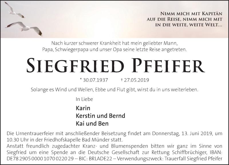 Traueranzeige für Siegfried Pfeifer vom 08.06.2019 aus Neue Deister-Zeitung
