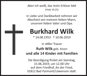 Traueranzeige für Burkhard Wilk vom 12.06.2019 aus Deister- und Weserzeitung