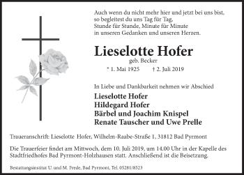 Traueranzeige für Lieselotte Hofer vom 06.07.2019 aus Deister- und Weserzeitung