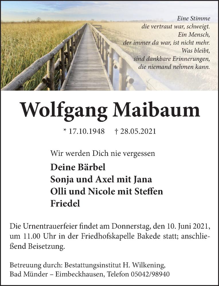 Traueranzeige für Wolfgang Maibaum vom 05.06.2021 aus Neue Deister-Zeitung